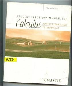 Calculus Applications and Technology 3rd 2005 (Student Manual, Study Guide, etc.) 9780534492328 Front Cover