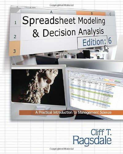 Spreadsheet Modeling and Decision Analysis (Book Only) 6th edition cover