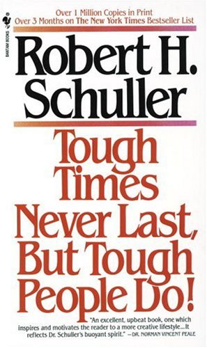 Tough Times Never Last, but Tough People Do!  N/A edition cover