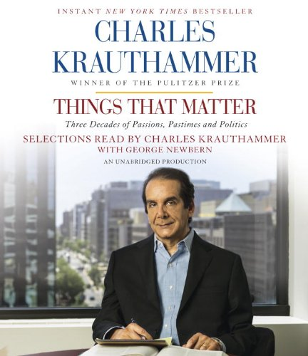 Things That Matter: Three Decades of Passions, Pastimes and Politics  2014 9780553398328 Front Cover