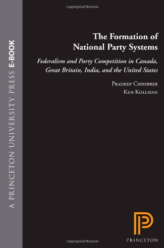 Formation of National Party Systems Federalism and Party Competition in Canada, Great Britain, India, and the United States  2004 edition cover