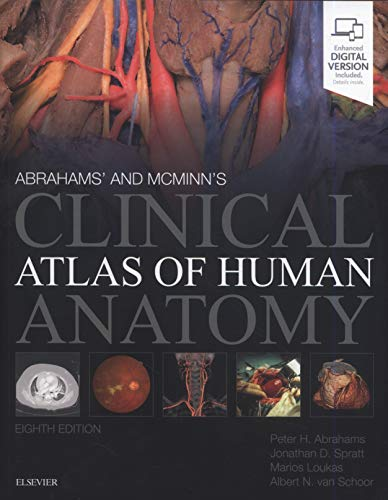 McMinn and Abrahams' Clinical Atlas of Human Anatomy  8th 2020 9780702073328 Front Cover
