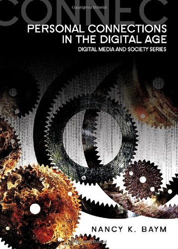 Personal Connections in the Digital Age   2010 edition cover