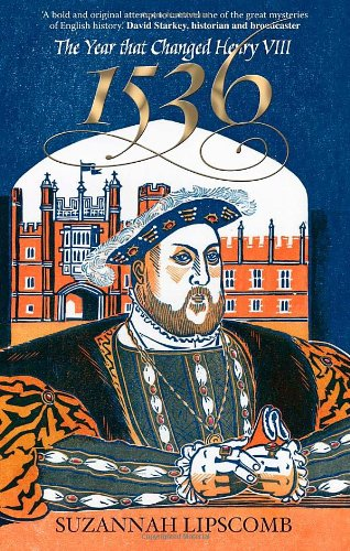 1536 The Year That Changed Henry VIII  2009 9780745953328 Front Cover