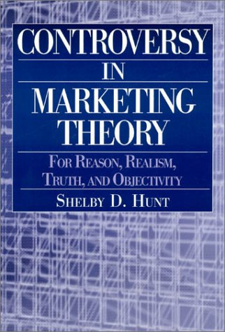 Controversy in Marketing Theory For Reason, Realism, Truth, and Objectivity  2003 edition cover