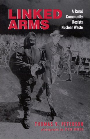Linked Arms A Rural Community Resists Nuclear Waste  2001 edition cover