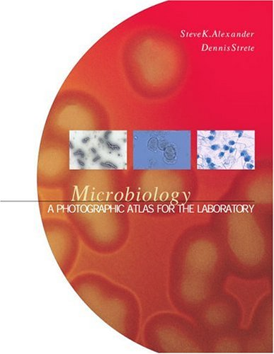 Microbiology A Photographic Atlas for the Laboratory  2001 (Supplement) edition cover
