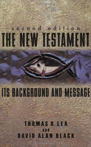 New Testament Its Background and Message 2nd 2003 edition cover