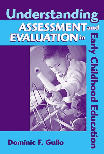 Understanding Assessment and Evaluation in Early Childhood Education  2nd 2005 edition cover
