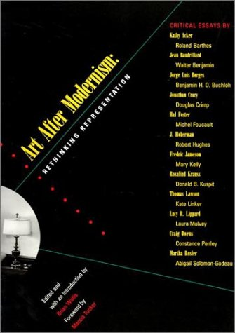 Art after Modernism Rethinking Representation N/A edition cover