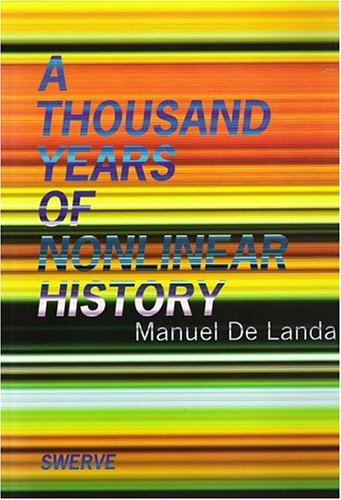 Thousand Years of Nonlinear History   2000 (Reprint) 9780942299328 Front Cover