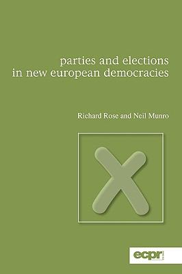 Parties and Elections in New European Democracies  2nd 2009 9780955820328 Front Cover