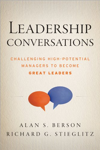 Leadership Conversations Challenging High Potential Managers to Become Great Leaders  2013 edition cover