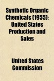 Synthetic Organic Chemicals; United States Production and Sales N/A edition cover