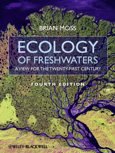 Ecology of Fresh Waters A View for the Twenty-First Century 4th 2010 edition cover