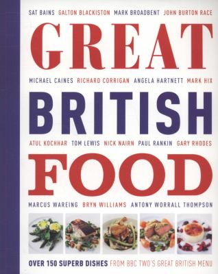Great British Food The Complete Recipes from Great British Menu  2010 9781405353328 Front Cover