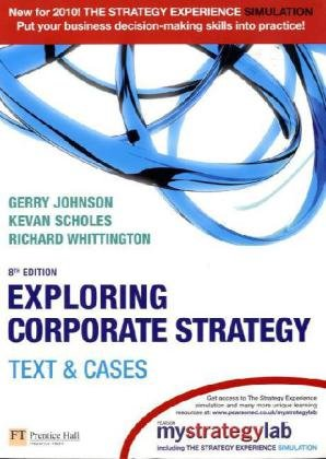 Exploring Corporate Strategy Text and Cases 8th 2008 9781405887328 Front Cover