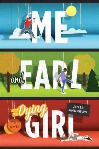 Me and Earl and the Dying Girl  N/A edition cover