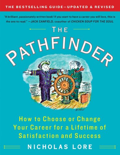 Pathfinder How to Choose or Change Your Career for a Lifetime of Satisfaction and Success  2011 (Revised) edition cover