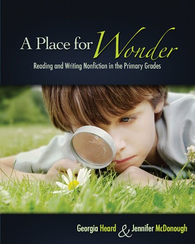 Place for Wonder Reading and Writing Nonfiction in the Primary Grades  2009 edition cover