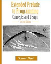 Extended Prelude to Programming Concepts and Design 2nd 2004 (Revised) 9781576761328 Front Cover