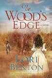 Wood's Edge A Novel  2015 9781601427328 Front Cover