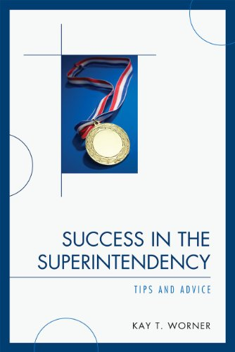Success in the Superintendency Tips and Advice  2009 edition cover