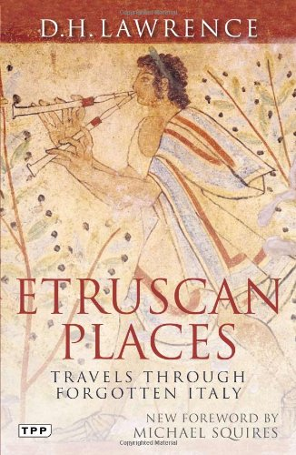Etruscan Places Travels Through Forgotten Italy  2011 edition cover