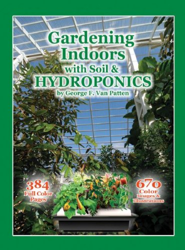 Gardening Indoors with Soil and Hydroponics   2008 edition cover