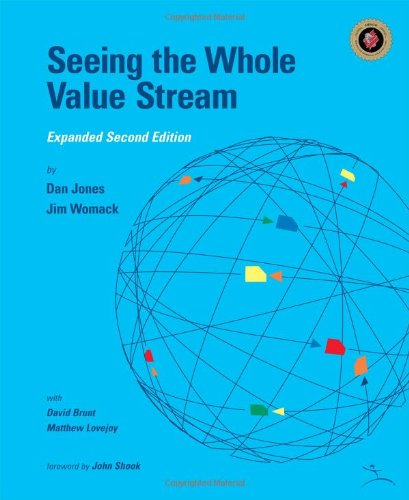 Seeing the Whole Value Stream  2nd (Revised) edition cover