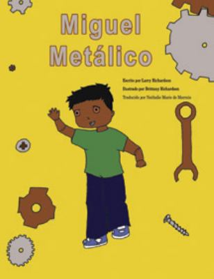 Miguel Metalico   2010 9781935706328 Front Cover