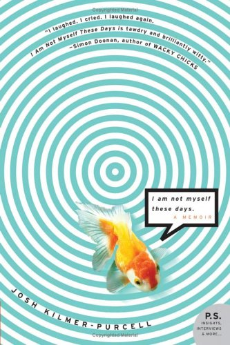 I Am Not Myself These Days A Memoir  2006 edition cover