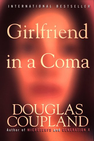 Girlfriend in a Coma  N/A 9780060987329 Front Cover