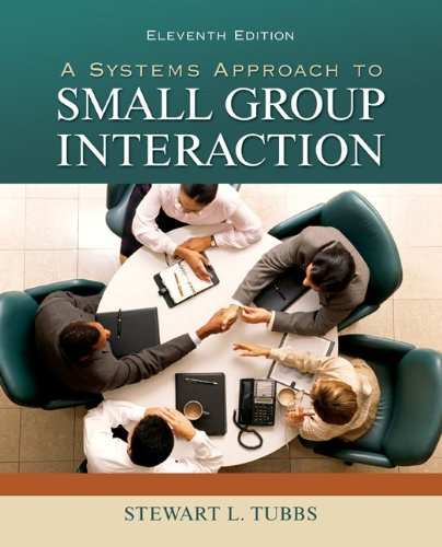 Systems Approach to Small Group Interaction  11th 2012 edition cover