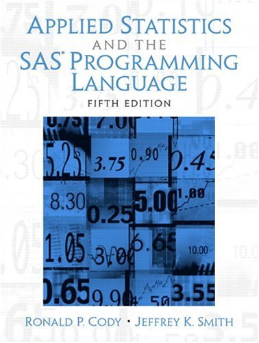 Applied Statistics and the SAS Programming Language  5th 2006 edition cover