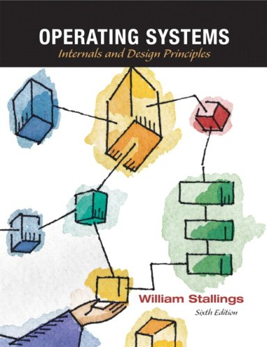 Operating Systems Internals and Design Principles 6th 2009 edition cover