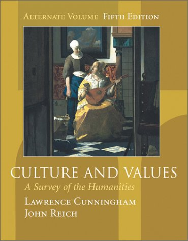 Culture and Values : A Survey of the Humanities (Alternate Edition with InfoTrac) 5th 2002 edition cover