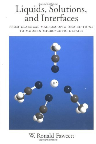 Liquids, Solutions, and Interfaces From Classical Macroscopic Descriptions to Modern Microscopic Details  2004 9780195094329 Front Cover