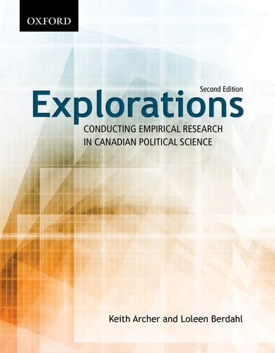 Explorations Conducting Empirical Research in Canadian Political Science 2nd 2011 9780195432329 Front Cover