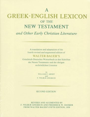 Greek-English Lexicon of the New Testament and Other Early Christian Literature  2nd 1979 (Revised) edition cover