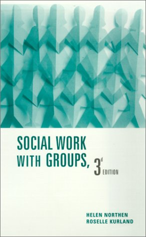 Social Work with Groups  3rd 2001 9780231116329 Front Cover