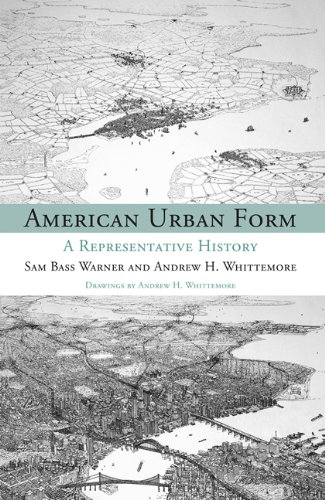 American Urban Form A Representative History  2013 edition cover