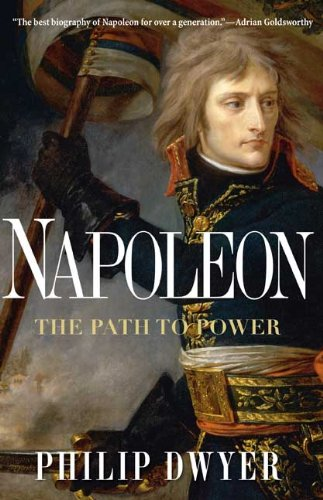 Napoleon The Path to Power N/A edition cover