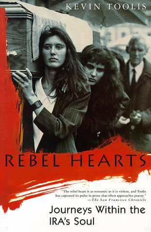 Rebel Hearts Journeys Within the IRA's Soul Revised  edition cover