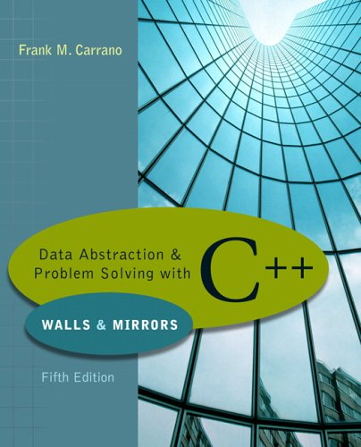 Data Abstraction and Problem Solving with C++  5th 2007 (Revised) edition cover