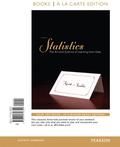 Statistics The Art and Science of Learning from Data, Books a la Carte Edition 3rd 2013 edition cover