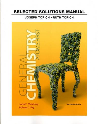 Student Solutions Manual for General Chemistry Atoms First 2nd 2014 9780321813329 Front Cover