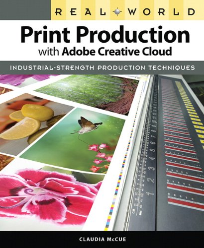 Real World Print Production with Adobe Creative Cloud   2014 edition cover