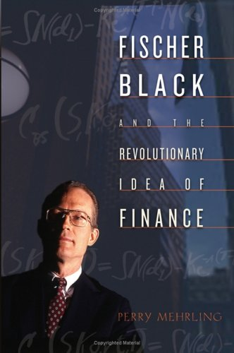 Fischer Black and the Revolutionary Idea of Finance   2005 edition cover