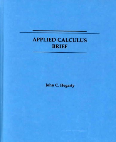 Applied Calculus - Brief   1990 (Brief Edition) 9780471613329 Front Cover